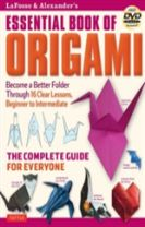 Lafosse & Alexander's Essential Book of Origami
