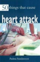 50 Things That Cause Heart Attack