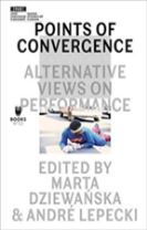 Points of Convergence - Alternative Views on Performance