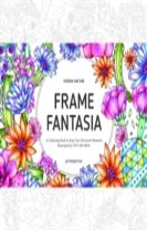 Hidden Nature's Frame Fantasia
