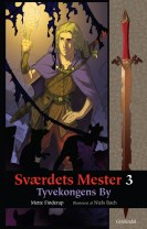 Sværdets Mester 3 - Tyvekongens By