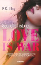 Love is war 1 - Scarletts historie