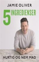 Jamie Oliver - 5 ingredienser - hurtig & nem mad
