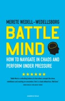 Battle Mind. How to Navigate in Chaos and Perform under Presure. Engelsk udgave