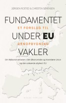 Fundamentet under EU vakler