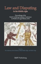 Law and Disputing in the Middle Ages