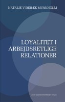 Loyalitet i arbejdsretlige relationer