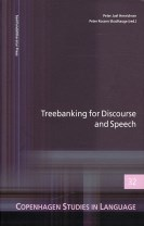 Treebanking for Discourse and Speech