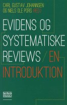 Evidens og systematiske reviews - en introduktion