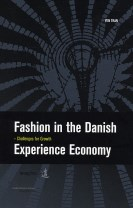 Fashion in the Danish Experience Economy