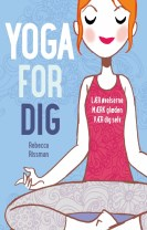Yoga for dig
