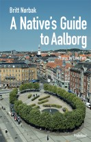 A Native's Guide to Aalborg
