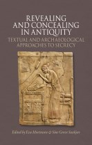 Revealing and Concealing in Antiquity