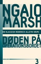Ngaio Marsh 3 - Døden på operationsbordet