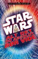 STAR WARS™ - Alt det du absolut bør vide