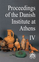 Proceedings of the Danish Institute at Athens IV