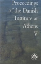 Proceedings of the Danish Institute at Athens V