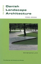 Guide to Danish landscape architecture 1000-2003
