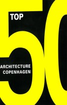 Top 50 - Copenhagen architecture