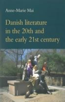 Danish Literature in the 20th & the Early 21st Century