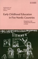Early Childhood Education in Five Nordic Countries