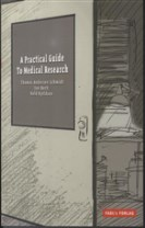 A Practical Guide to Medical Research