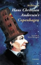Walking in Hans Christian Andersen's Copenhagen
