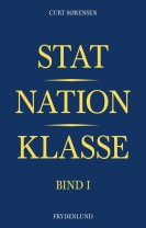 Stat, nation, klasse – bind I