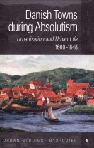 Danish Towns during Absolutism