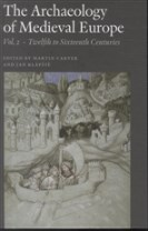 The archaeology of medieval Europe vol. 2