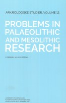 Problems in palaeolithic and mesolithic research