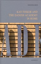 Kay Fisker and The Danish Academy in Rome