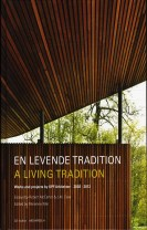 En levende tradition - A living tradition