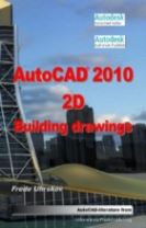 AutoCAD 2010 2D Building Drawings