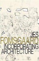 Jes Fomsgaard, Incorporating Architecture