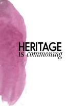 Heritage is Commoning