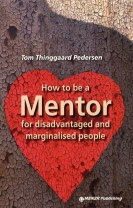 How to be a Mentor for disadvantaged and marginalised people