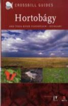 The Nature Guide to the Hortobagy and Tisza River Floodplain, Hungary