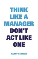 Think like a Manager