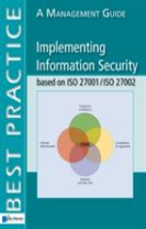 Implementing Information Security Based on ISO 27001/ISO 27002
