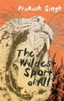 The Wildest Sport of All