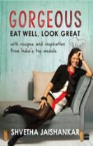 Gorgeous: Eat Well, Look Great