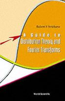 Guide To Distribution Theory And Fourier Transforms, A