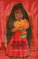 Mexican Modernity - 20th-Century Paintings from the Zapanta Mexican Art Collection