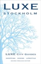 Stockholm Luxe City Guide