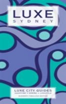 Sydney Luxe City Guide, 11th Edition
