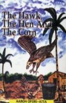 The Hawk, the Hen and the Corn