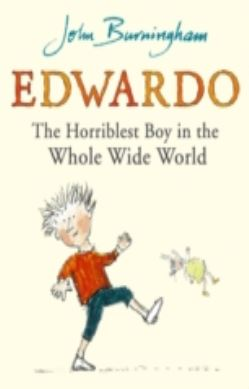 Edwardo the Horriblest Boy in the Whole Wide World forside