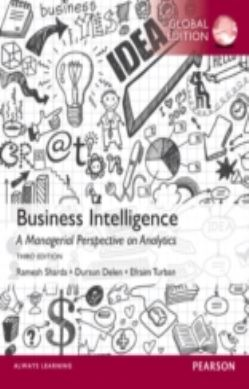 Business Intelligence: A Managerial Perspective on Analytics forside