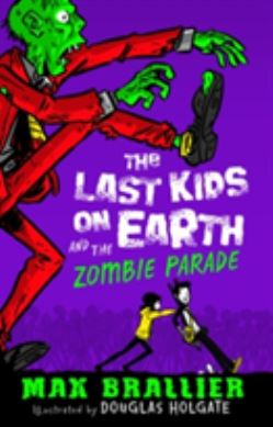 The Last Kids on Earth and the Zombie Parade forside